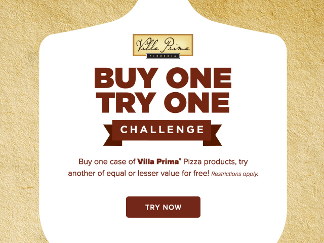 Villa Prima, Buy One Try One