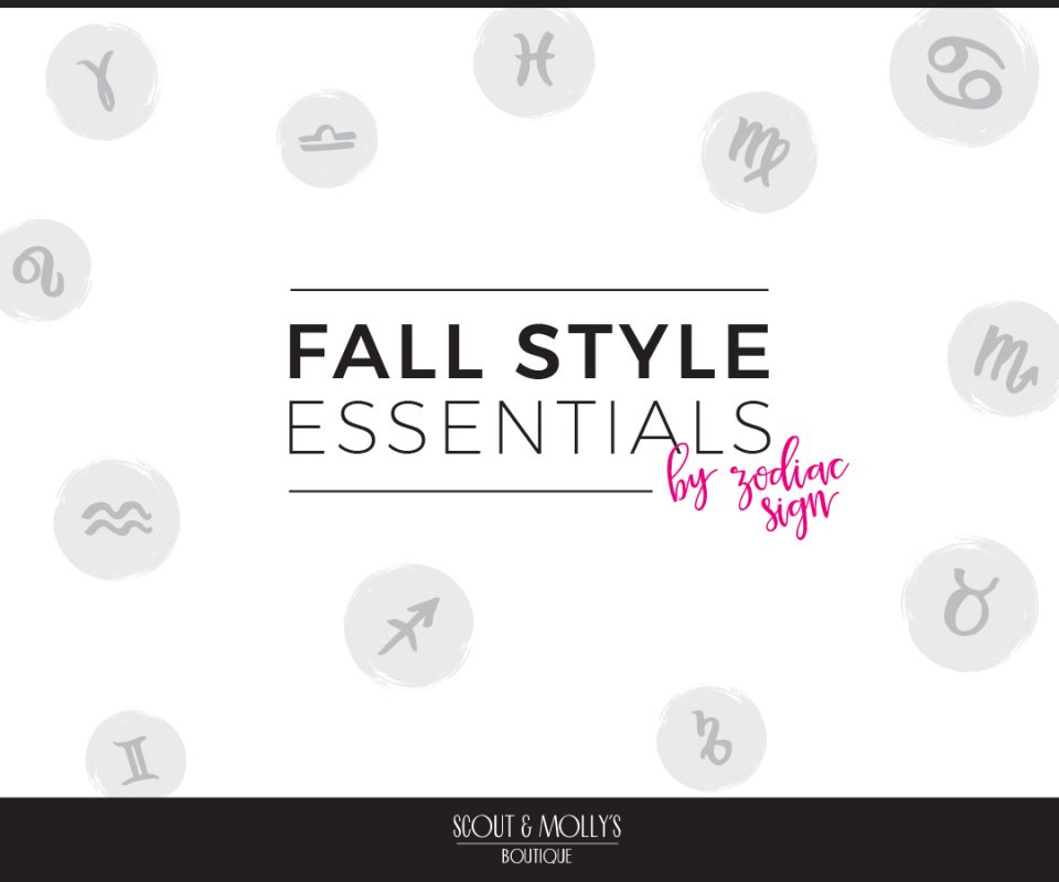 Fall Style Essentials by Zodiac Sign