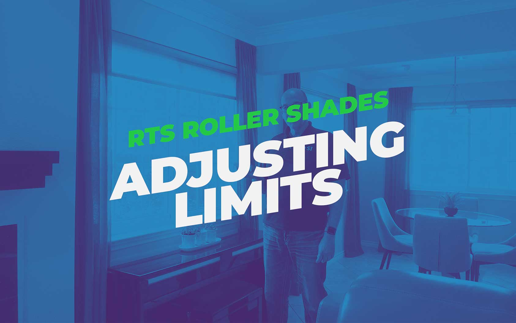 Tom's Tips: Adjusting Limits On RTS Roller Shades