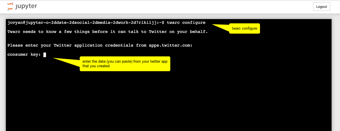 Image showing the terminal in jupyter, saying to type twarc configure, hit enter, and then enter the consumer key from the Twitter app settings