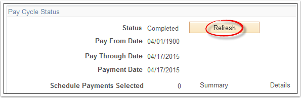 Pay Cycle Status Refresh button