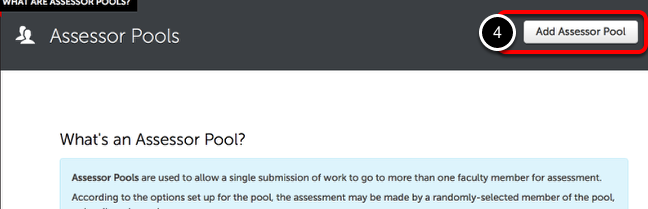 Step 2: Add Assessor Pool