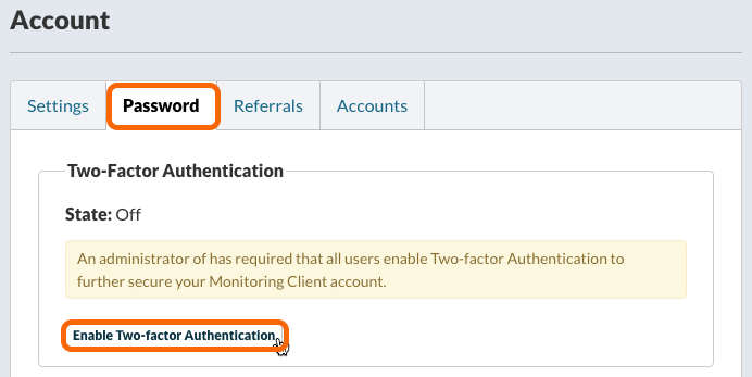 Select the Password tab, click on Enable Two-factor Authentication.