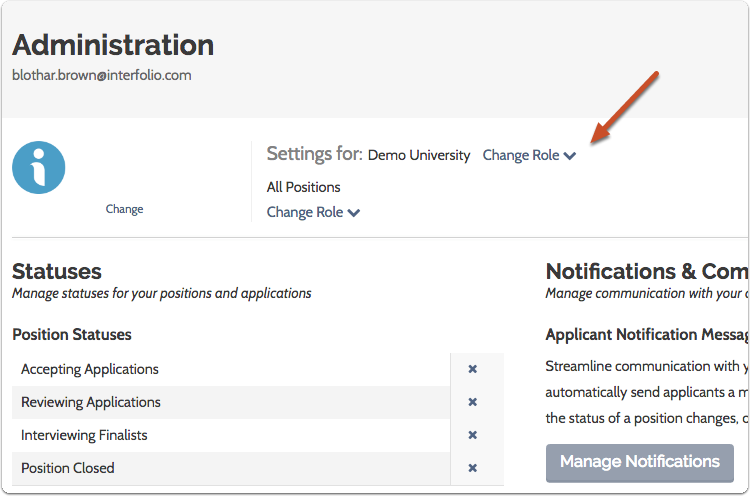"""To access administrative settings for each department, make sure the correct department is displayed using the """"Change Role"""" button"""