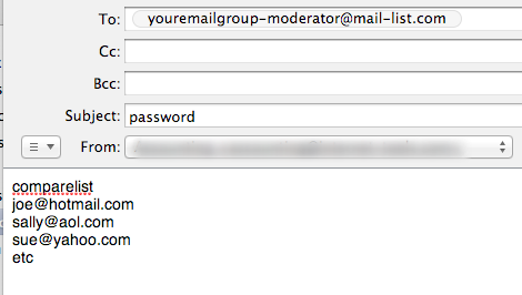 Send an email to your-list-name-moderator@mail-list.com