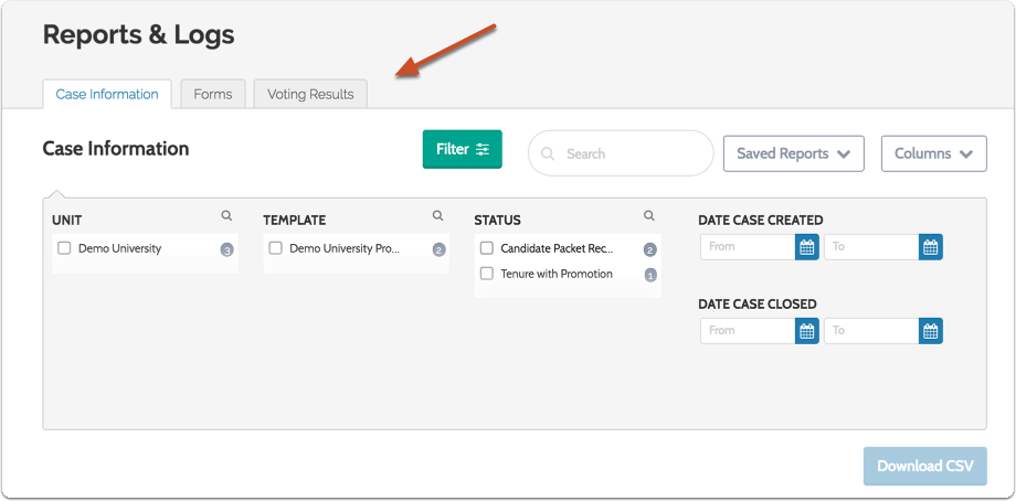 "Select the type of report you want to run; ""Case Info,"" ""Forms,"" or ""Voting Results"""
