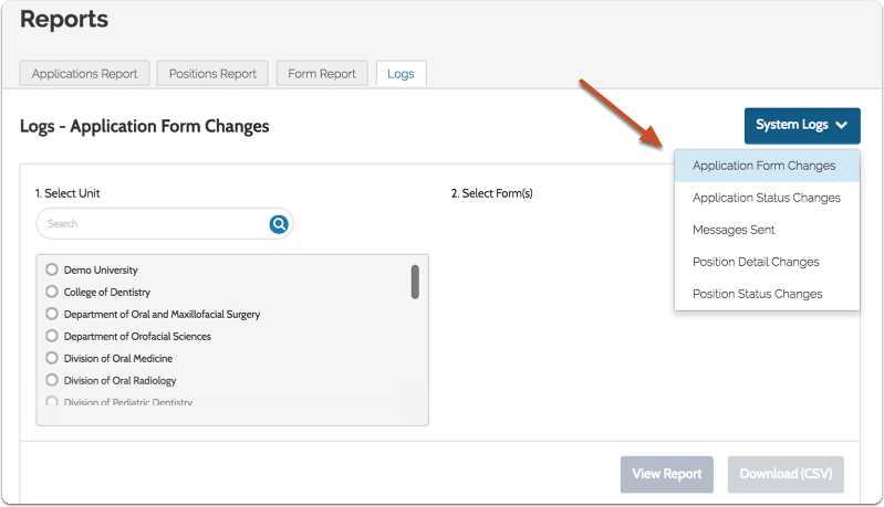 "Choose ""Application Form Changes"" from the System Logs menu"