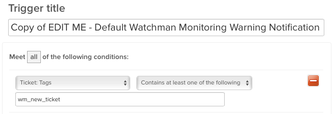Copy of the Watchman Monitoring Zendesk Trigger