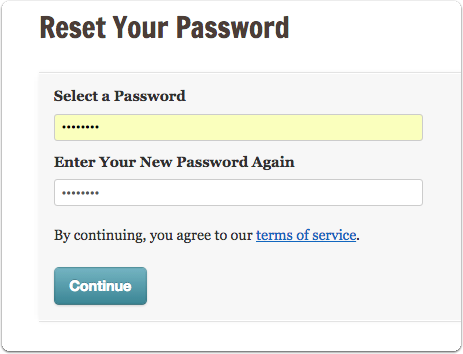 "Enter and confirm your new password and click ""Continue"""