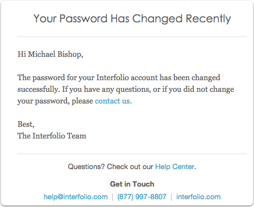 Also, look for an email confirming the password reset