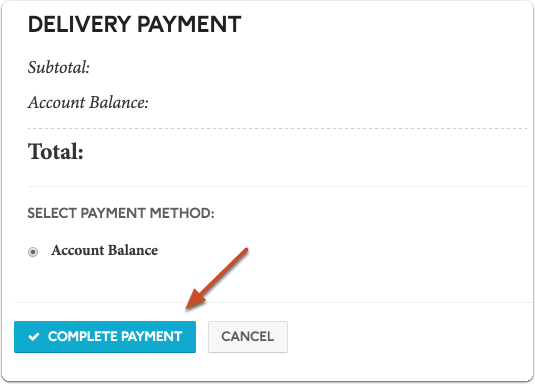 "Select your payment method and click ""Complete Payment"" to complete your order"