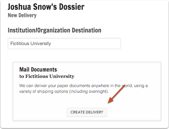 "Enter the destination and click ""Create Delivery"" to mail documents"
