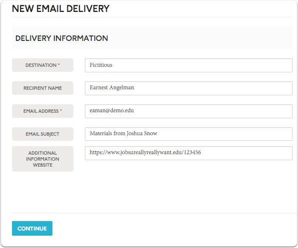 "Complete all required delivery information and click ""Continue"""