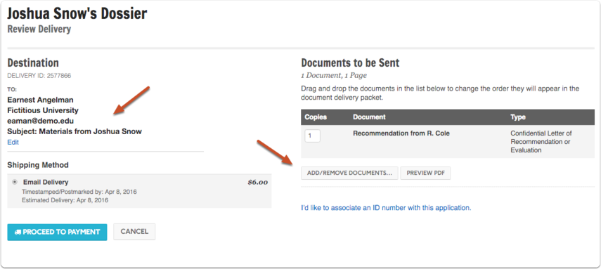 Review your delivery information for accuracy and add or remove documents if necessary