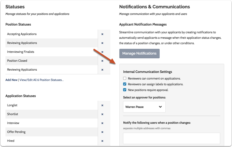 "Scroll down to the ""Internal Communications Settings"" panel"
