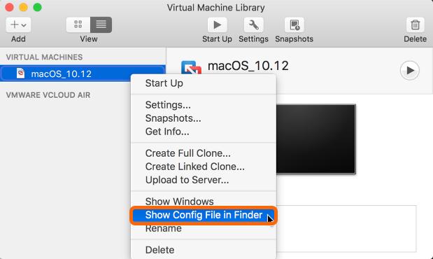 vmware Fusion: VM Library > Show Config File