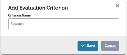 "Type in the evaluation criterion and click ""Save"""