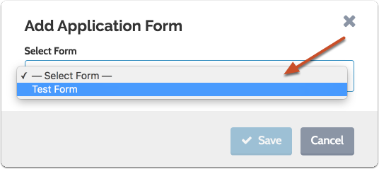 "Select form from the dropdown list and click ""Save"""