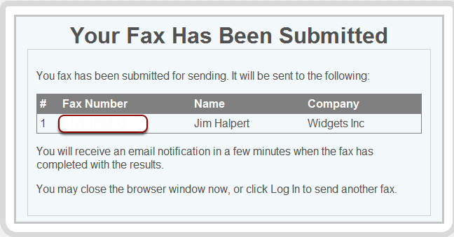 You will see a similar dialog box once your Fax has been successfully sent.