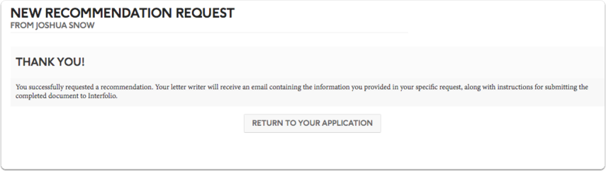 Your request will be sent to the letter writer along with instructions for uploading your letter