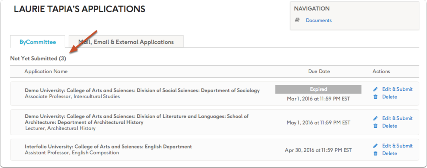 "If you have ByCommittee applications started but not yet submitted, you will see a section titled ""Not Yet Submitted"""