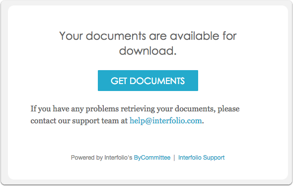 Look for an email with links to your documents