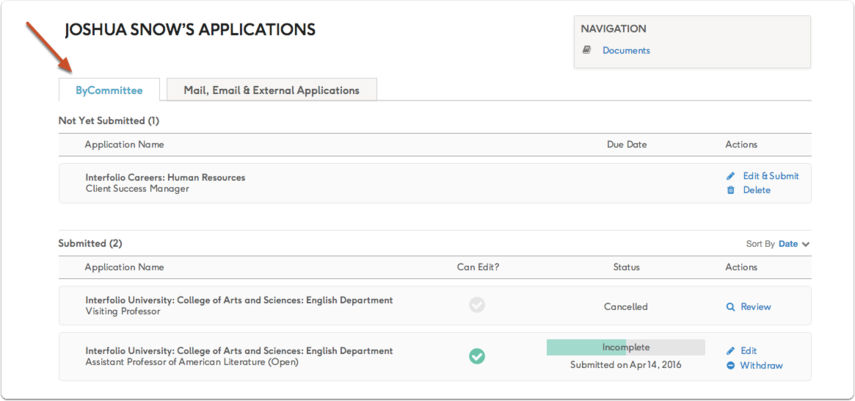 Review, edit and manage your application from the ByCommittee tab of your Deliveries & Applications page