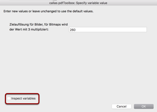 """Inspecting the variable structure in the Ask at Runtime dialogue in pdfToolbox Desktop: Activating the """"debug view"""""""