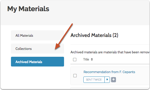 "To unarchive materials, select them and click the ""Unarchive"" button that appears to the right of the page"