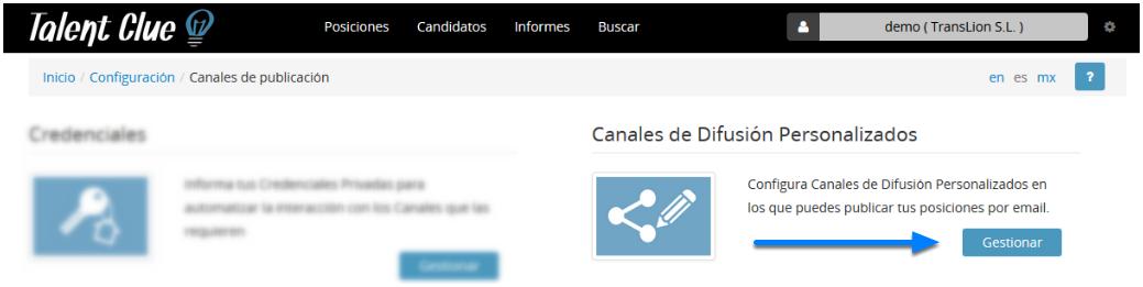 """Pincha en Canales de Difusión Personalizados haciendo clic en """"Gestionar"""""""