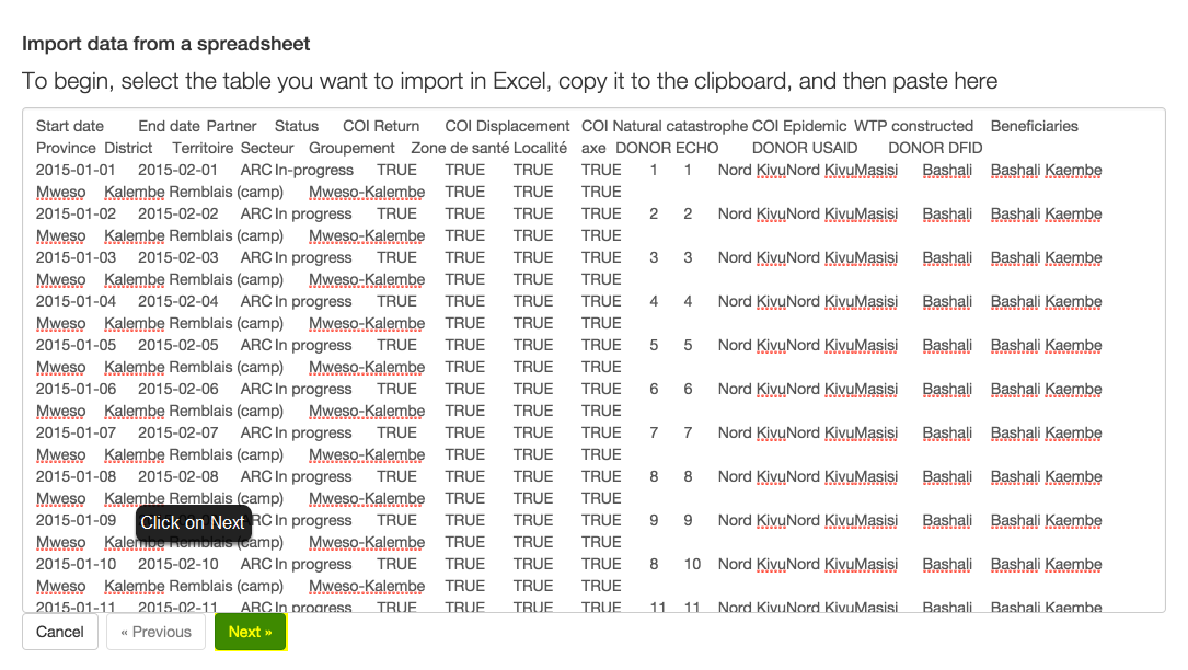 Copy the data you want to import in your spreadsheet -including column headers- and paste in the central white box