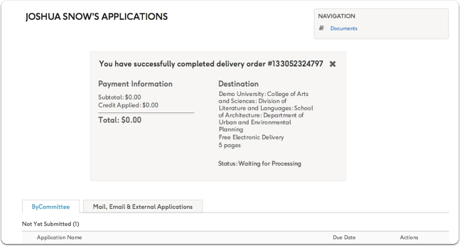 You will see a confirmation message and be taken to your Applications & Deliveries page