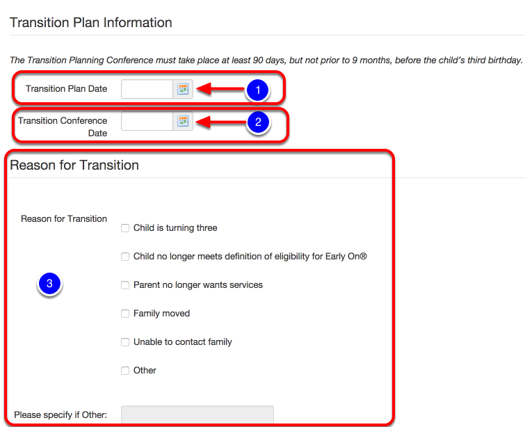 Add Transition Plan Date, Conference Date and Reason for Transition