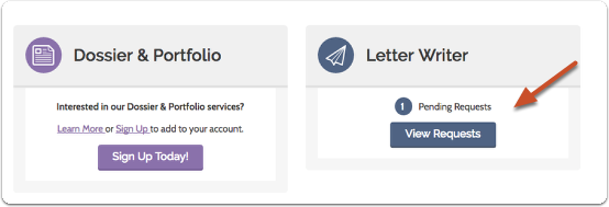 "Click ""View Requests"" on your Letter Writer account dashboard"