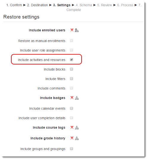 On the Restore settings page, deselect all of the check boxes except 'Include activities and resourses'.