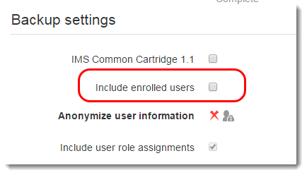Decide whether to Include enrolled users and user data.