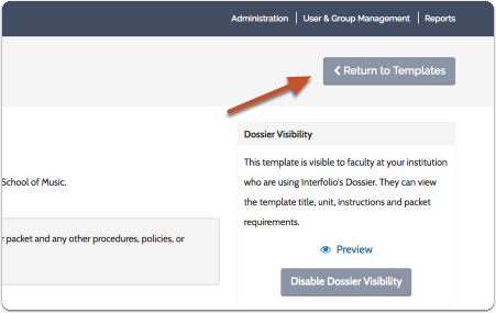 "Click ""Manage Templates"" to view or edit the template you've created"