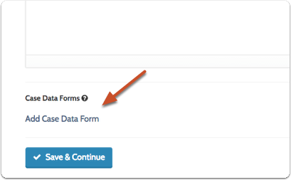 Add case data form requirements to the template if necessary