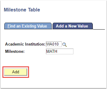 Milestone Table - Add a New Value tab