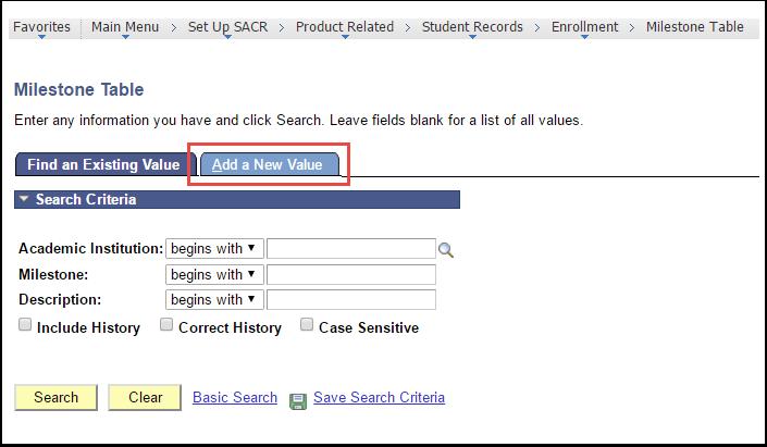 Milestone Table - Search Criteria section