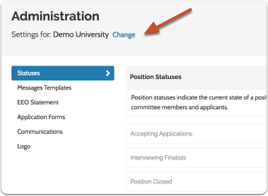"Click ""Change Role"" beside ""All Positions"" to access settings for a particular position you are administering or managing"
