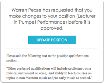 The person who submitted the position will receive an email listing the changes and be prompted to update the position