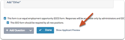 """Click """"Show Applicant Preview"""" to see how the form will appear to applicants"""
