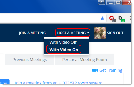 Hover your mouse over Host a Meeting and click on With Video on