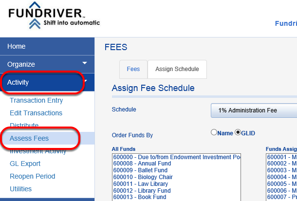 Click on ACTIVITY, and then ASSESS FEES.