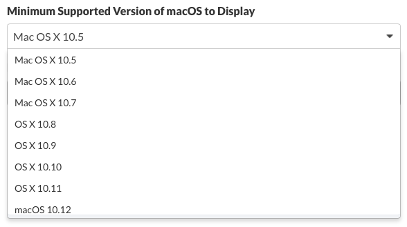 Select Minimum Support Version of macOS to Display