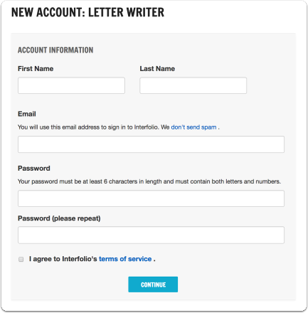 "Type your first name, last name, and email address, create a password, agree to our Terms & Conditions and click ""Continue"""