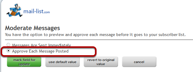 """In your mail-list account, click on """"Moderate Messages"""" link under """"Miscellaneous Settings"""":"""
