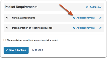 "Click ""Add Requirement"" to add a document or form requirement to a packet section"