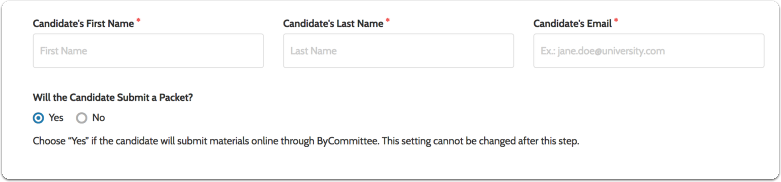 Enter the candidate's name and email and select whether or not the candidate will submit a packet